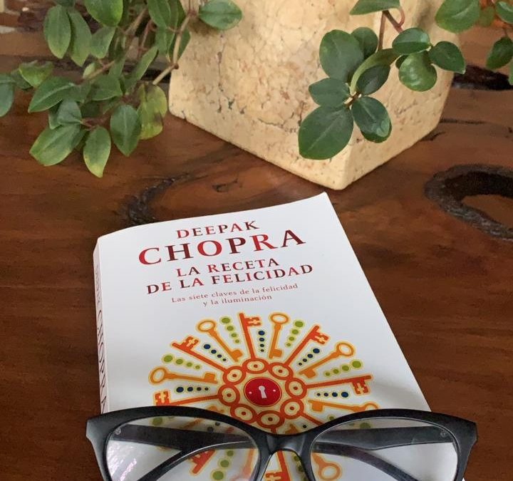 """Libro: """"La receta de la felicidad"""" – Deepak Chopra"""