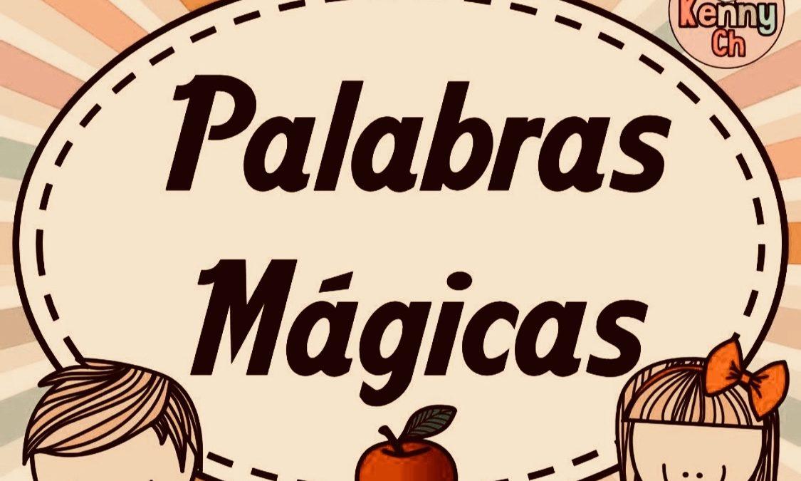 LAS SIETE PALABRAS MÁGICAS